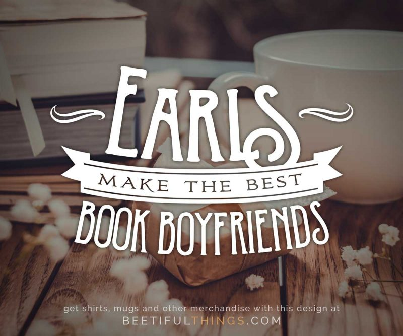 Earls Make The Best Book Boyfriends