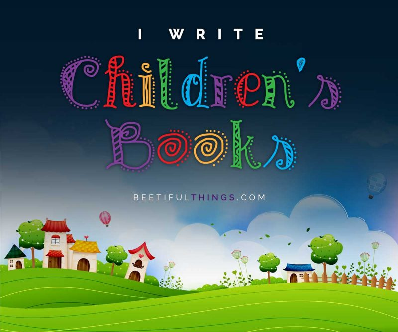 I Write Children's Books