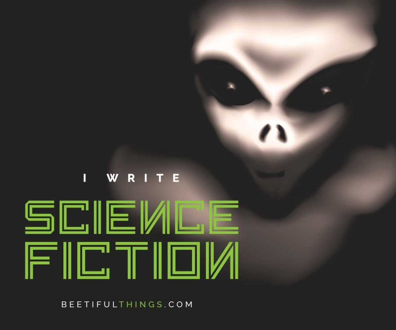 I Write Science Fiction