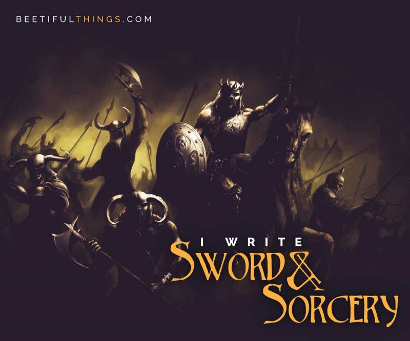 I Write Sword & Sorcery