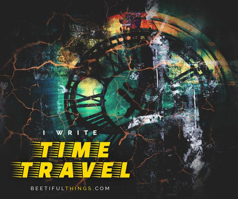 I Write Time Travel
