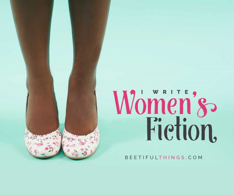 I Write Women's Fiction