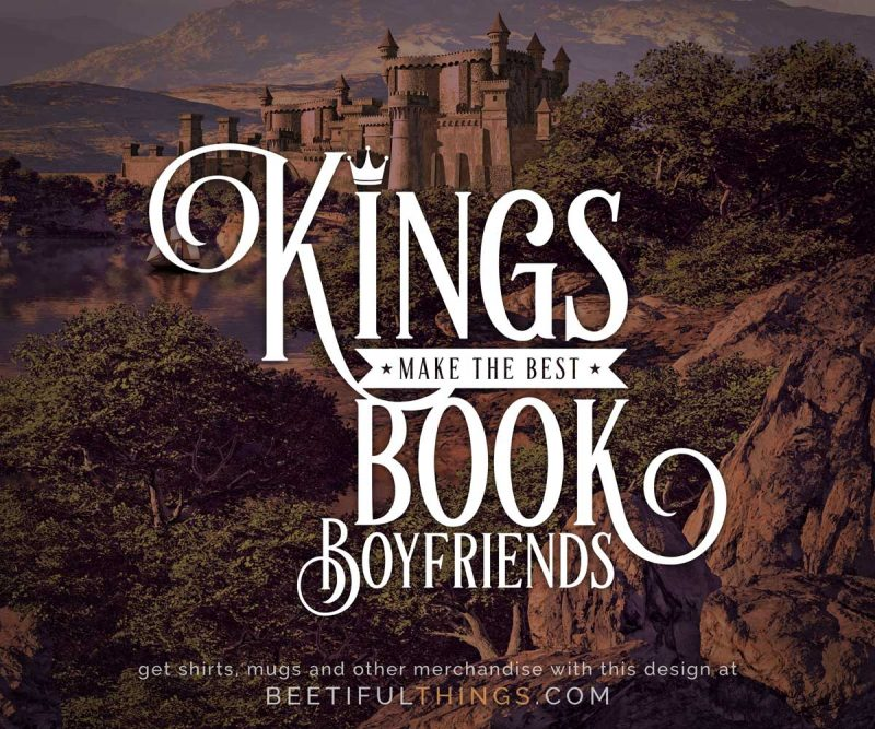 Kings Make The Best Book Boyfriends