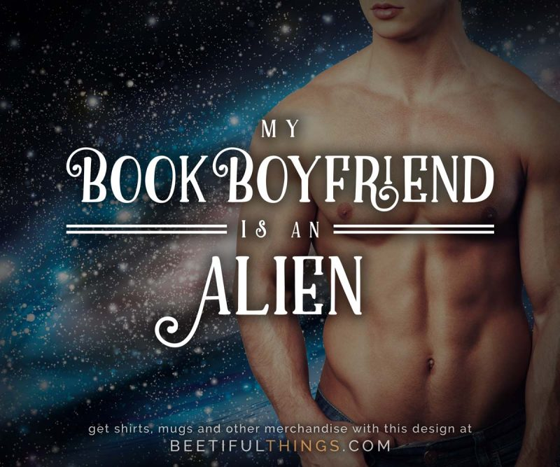 My Book Boyfriend Is An Alien