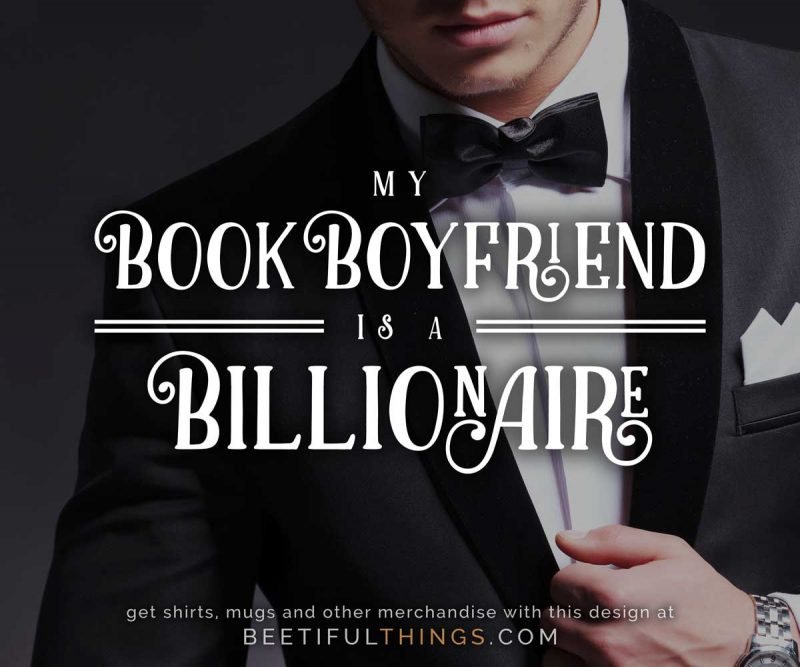 My Book Boyfriend Is A Billionaire