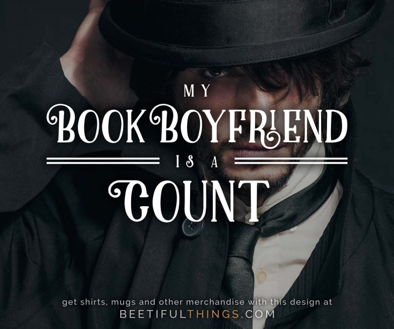 My Book Boyfriend Is A Count