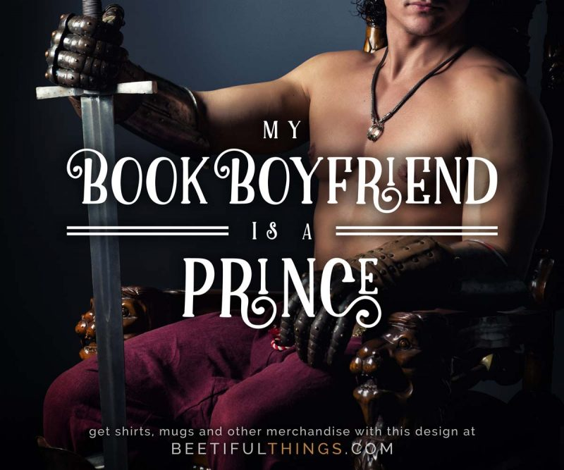 My Book Boyfriend Is A Prince