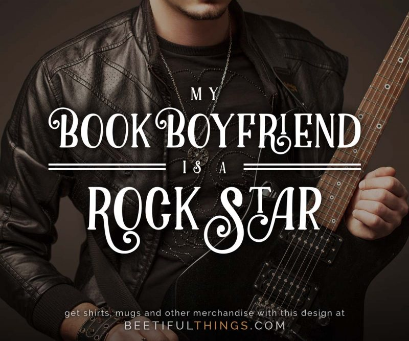 My Book Boyfriend Is A Rock Star