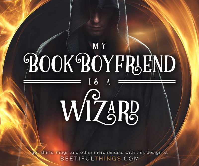 My Book Boyfriend Is A Wizard