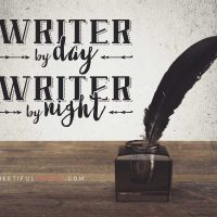 Writer By Day, Writer By Night