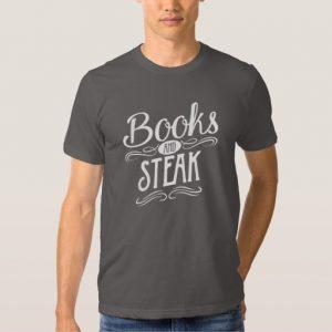 Books and Steak Shirt (men's white design)