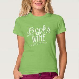 Books and Wine Shirt (women's white design)