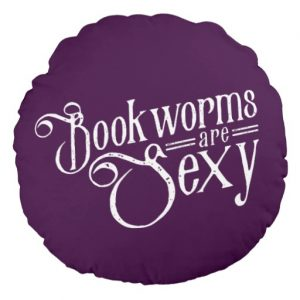 Bookworms are Sexy Round Throw Pillow
