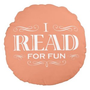 I Read For Fun Circle Pillow