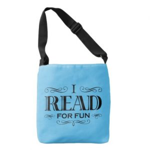 I Read For Fun Cross Body Bag (black design)