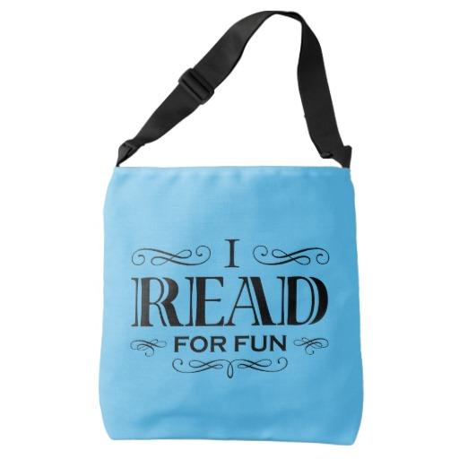 I Read For Fun Cross Body Bag (black design)