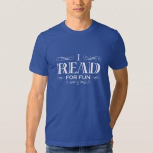 I Read For Fun T-shirt (men's white design)