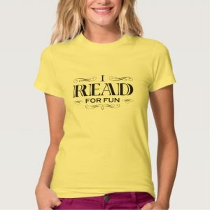 I Read For Fun T-shirt (women's black design)