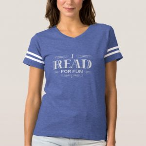 I Read For Fun T-shirt (women's white design)