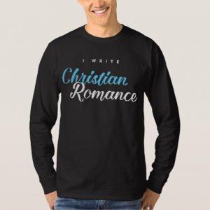 I Write Christian Romance Shirt (men's)