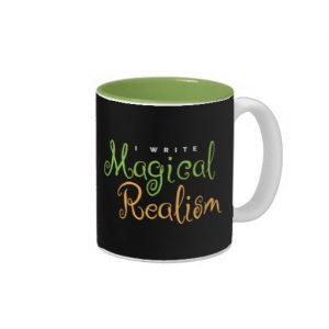 I Write Magical Realism Mug