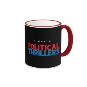 I Write Political Thrillers Mug