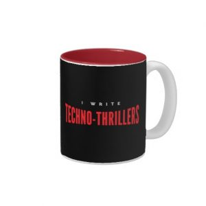 I Write Techno-thrillers Mug