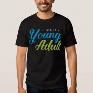 I Write Young Adult Shirt (men's)