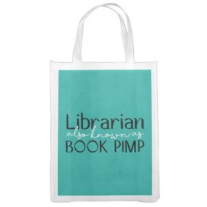 Librarian Also Known As Book Pimp White and Teal Reusable Grocery Bag