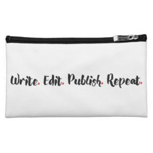 Write. Edit. Publish. Repeat. Medium Cosmetic Bag