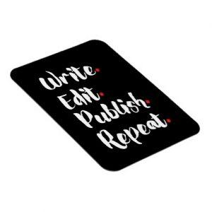 Write. Edit. Publish. Repeat. Rectangular Magnet (white design)