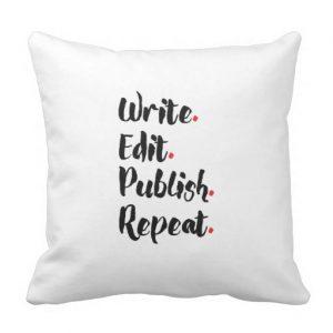 Write. Edit. Publish. Repeat. Square Throw Pillow (black design)