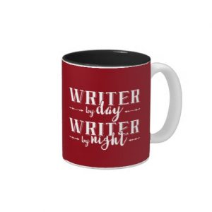 Writer by Day, Writer by Night Mug (white design)