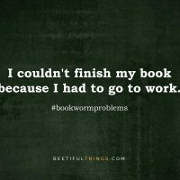 I couldn't finish my book because I had to go to work. #bookwormproblems