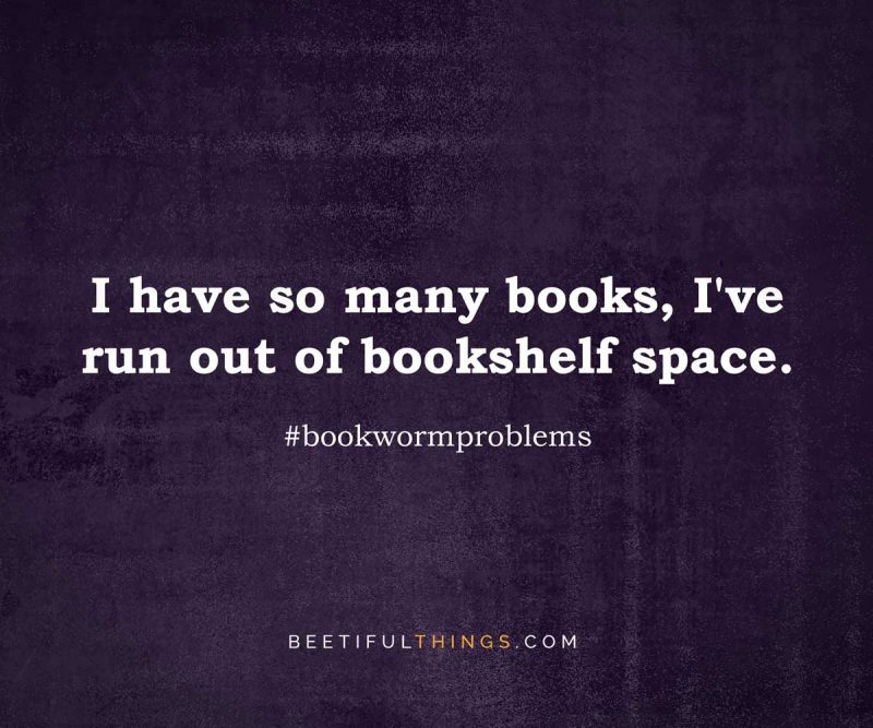 I have so many books, I've run out of bookshelf space. #bookwormproblems