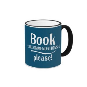 Book Recommendations Please! Mug (white design)