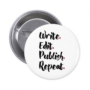 Write. Edit. Publish. Repeat. Round Button (black design)