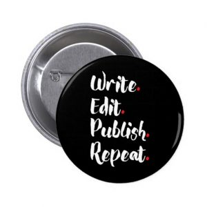 Write. Edit. Publish. Repeat. Round Button (white design)