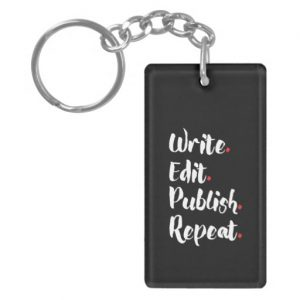 Write. Edit. Publish. Repeat. Double-Sided Rectangle Acrylic Keychain