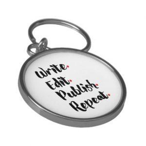 Write. Edit. Publish. Repeat. Silver-Colored Round Keychain (black design)