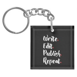 Write. Edit. Publish. Repeat. Single-Sided Square Acrylic Keychain (white design)