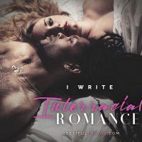 I Write Interracial Romance
