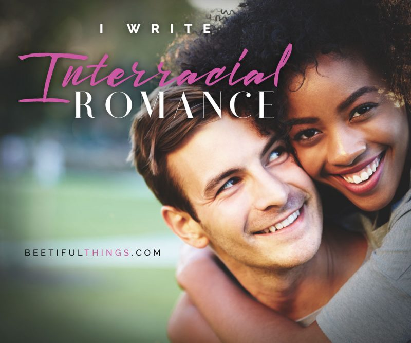 I Write Interracial Romance