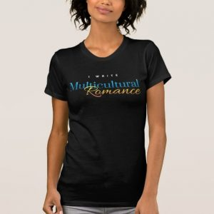 I Write Multicultural Romance Shirt (women's)
