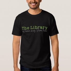 The Library: My Home Away From Home Men's Shirt (white design)