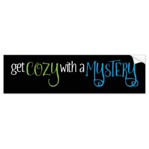 Get Cozy with a Mystery Bumper Sticker (colored design)