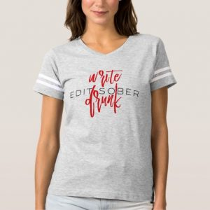 Write Drunk Edit Sober Woman's Shirt (red and black)