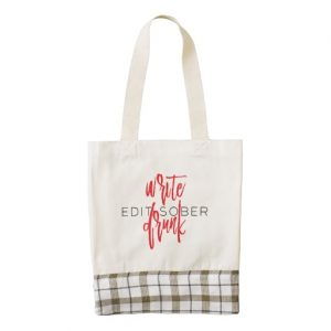Write Drunk Edit Sober Heart Tote