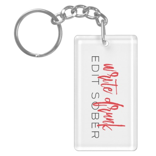 Write Drunk Edit Sober Keychain (red and black)