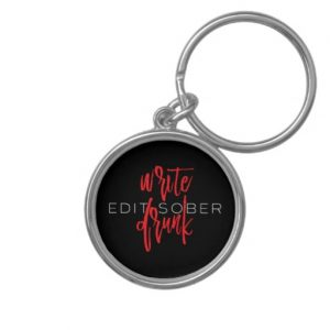 Write Drunk Edit Sober Keychain (red and white)